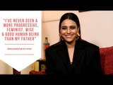 Swara Bhasker Opens Up About Her Bond & Childhood Memories With Her Father | Happy Father's Day