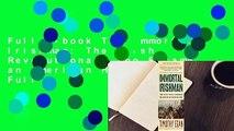 Full E-book The Immortal Irishman: The Irish Revolutionary Who Became an American Hero  For Full