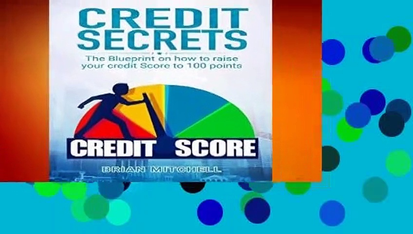 [Read] Credit Secrets: The Blueprint on how to raise your credit score to 100 points  For Kindle