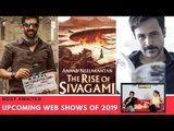Just Binge Reviews: Most Awaited Upcoming Web Shows Of 2019