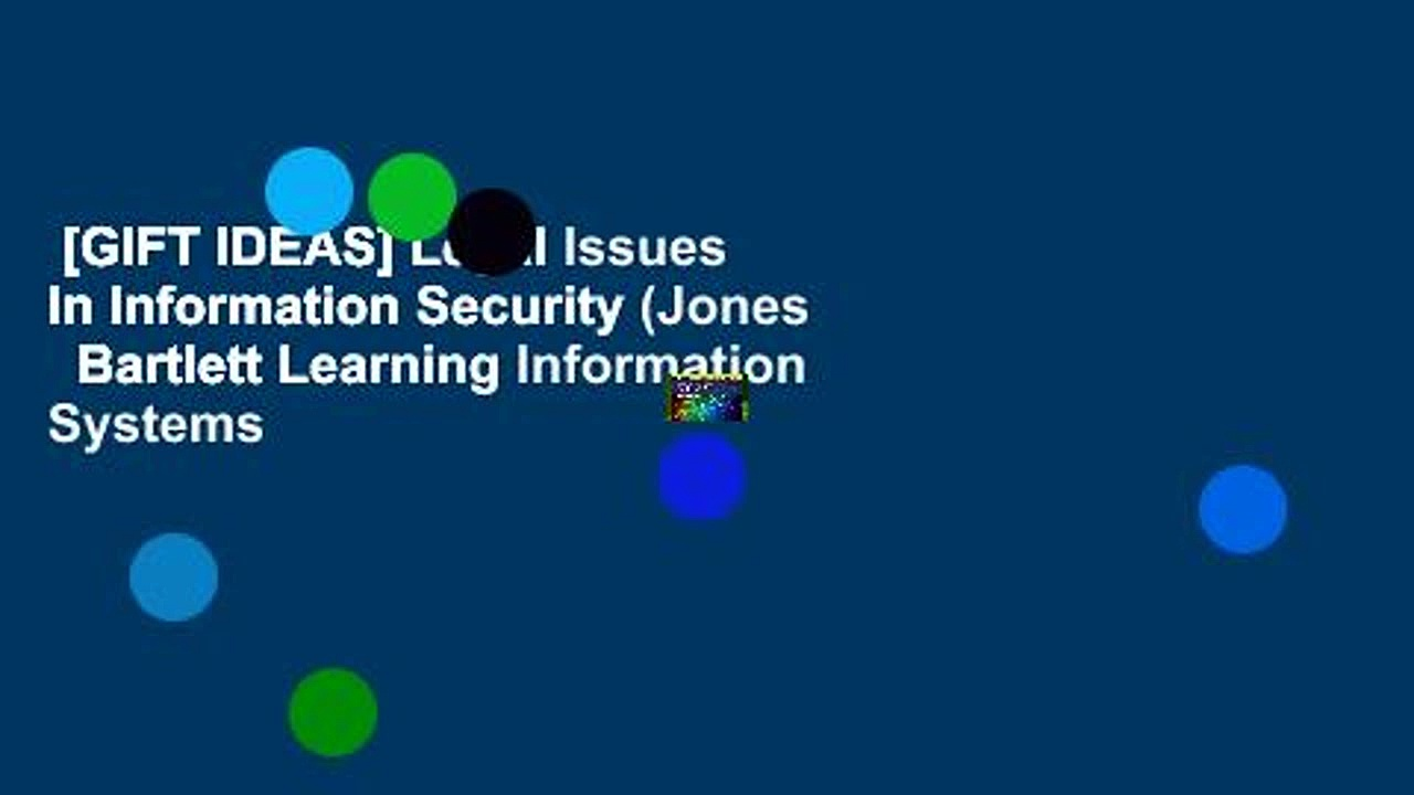 [GIFT IDEAS] Legal Issues In Information Security (Jones   Bartlett Learning Information Systems