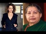 Kangana Ranaut to Play Jayalalitha in Late Tamil Nadu CM's Biopic