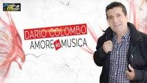 Dario Colombo - Staje cu n'omme spusato ( Ufficiale 2019 )