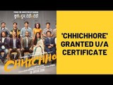 Sushant Singh Rajput's 'Chhichhore' Granted U/A Certificate By Censor Board | SpotboyE