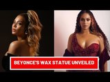 Beyonce's Wax Statue Unveiled At Madame Tussauds London | Hollywood News
