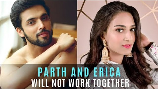 Parth Samthaan And Erica Fernandes Will NOT Work Together In AltBalaji's Web Show   TV   SpotboyE