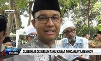 Gubernur DKI Jakarta Belum Tahu Kabar Penganiayaan Ninoy Karundeng