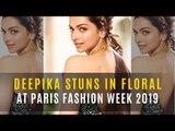 Paris Fashion Week 2019: Deepika Padukone Goes All Retro As She Stuns In Floral For Dior Show