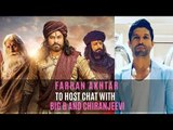 Farhan Akhtar To Host Chat Between Amitabh Bachchan And Chiranjeevi Over Indian Cinema | SpotboyE
