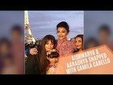 Aishwarya Rai Bachchan And Aaradhya Bachchan Snapped With Senorita Singer Camila Cabello | SpotboyE