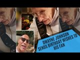 Dwayne Johnson Sends Birthday Wishes To His 100-Year-Old Fan | Hollywood | SpotboyE