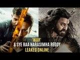 'WAR' And 'Sye Raa Narasimha Reddy' Leaked Online | SpotboyE