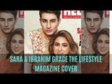 Sara Ali Khan And Ibrahim Ali khan Grace The Cover Of A Lifestyle Magazine | SpotboyE