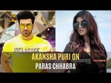 Akansha Puri On Boyfriend Paras Chhabra Pretending To Be Single Inside 'Bigg Boss 13' House | TV