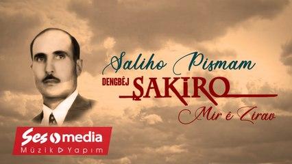 Dengbêj Şakiro - Saliho Pismam - [Archive, Vol. 20 © SesMedia]