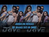 Jacqueline Fernandez Reveals The Release Date Of 'Drive' | SpotboyE
