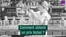 Comment gagner un prix Nobel scientifique ?