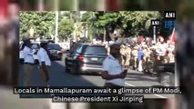 Locals in Mamallapuram await to get glimpse of PM Modi, Chinese President Xi Jinping