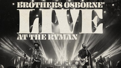 Brothers Osborne - I Don't Remember Me (Before You) [Live At The Ryman / Audio]
