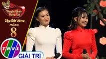 THVL | Tuyệt đỉnh song ca - CĐV 2019 | Tập 8[1]: LK Con đường xưa em đi... - Thiên Vũ, Quỳnh Như