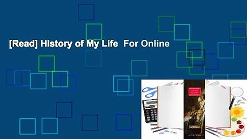 [Read] History of My Life  For Online