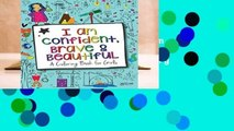 [MOST WISHED]  I Am Confident, Brave   Beautiful: A Coloring Book for Girls