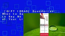[GIFT IDEAS] Boundaries: When to Say Yes, How to Say No to Take Control of Your Life
