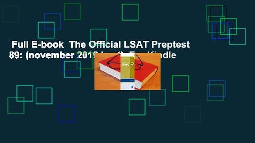 Full E-book  The Official LSAT Preptest 89: (november 2019 Lsat)  For Kindle