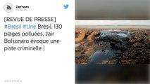 Brésil. 130 plages polluées, Jair Bolsonaro évoque une piste criminelle