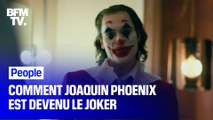Comment Joaquin Phoenix est devenu le Joker