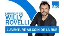 HUMOUR   L'aventure au coin de la rue avec Nicolas Vanier - L'humeur de Willy Rovelli
