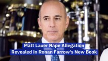 Ronan Farrow's New Book Talks About Matt Lauer