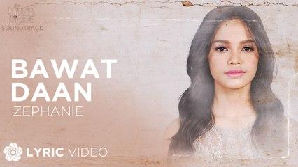 "Bawat Daan - Zephanie (Lyrics)   ""The Killer Bride"" OST"