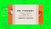 [MOST WISHED]  On Tyranny: Twenty Lessons from the Twentieth Century