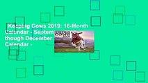 Keeping Cows 2019: 16-Month Calendar - September 2018 though December 2019: 16-Month Calendar -