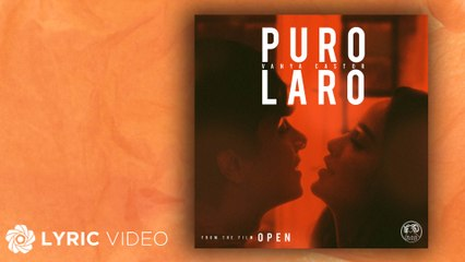 "Puro Laro - Vanya Castor (Lyrics) | ""Open"" OST"