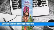 [GIFT IDEAS] Who Was Frida Kahlo?