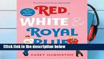 [GIFT IDEAS] Red, White   Royal Blue: A Novel
