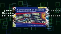 [NEW RELEASES]  Communication Mosaics: An Introduction to the Field of Communication