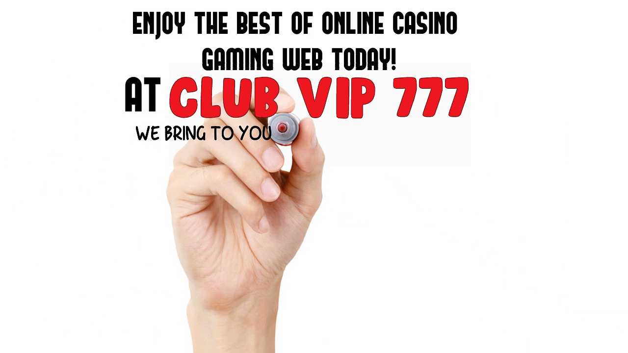 Clubvip777 Provides You Free Casino Games