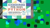 Coding for Kids: Python: Learn to Code with 50 Awesome Games and Activities  Best Sellers Rank :