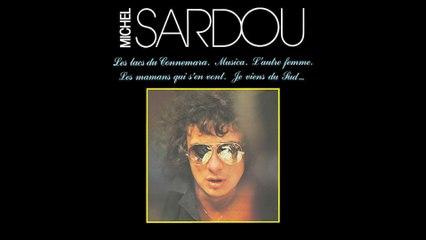 Michel Sardou - Je viens du sud