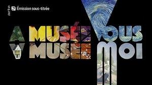 Extrait du programme court d'Arte «A musée vous, A musée moi»