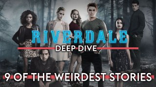 Riverdale: 9 of the weirdest, cringe-inducing stories so far! From Bear attacks to floating Babies!