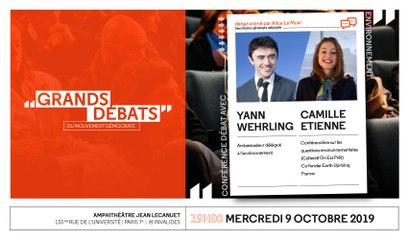 Les Grands Débats - Environnement : Yann Wehrling & Camille Etienne - 091019