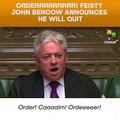 Orderrrrrrrrr! Feisty UK parliament speaker John Bercow to quit