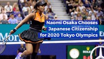 Naomi Osaka Will Rep Japan At 2020 Olympics