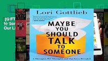 [GIFT IDEAS] Maybe You Should Talk to Someone: A Therapist, Her Therapist, and Our Lives Revealed