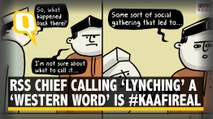 Mohan Bhagwat Calling Lynching a 'Western Construct' is #KaafiReal