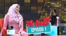 Ye Ke?! (2016) | Episod 1